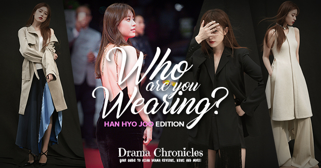who-are-you-weaing-han-hyo-joo-edition-feat-image-drama-chronicles